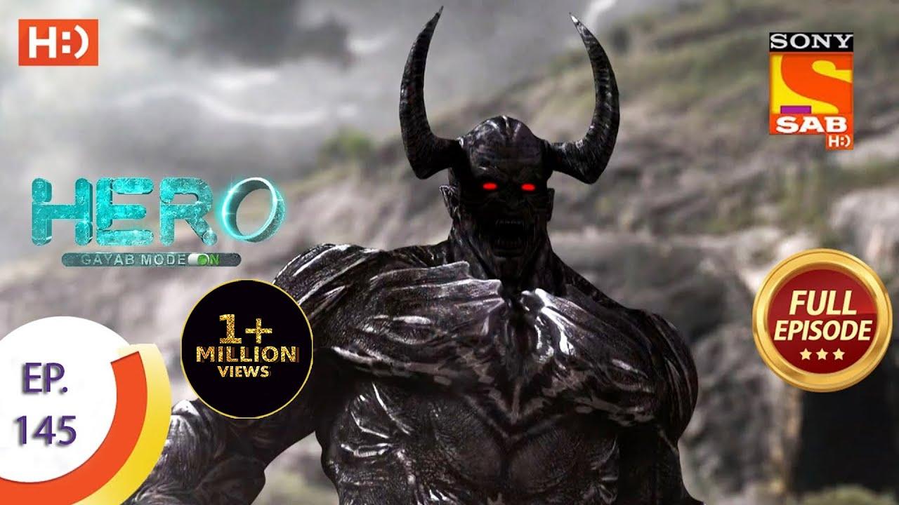 Download Hero - Gayab Mode On - Ep 145 - Full Episode - 30th June, 2021