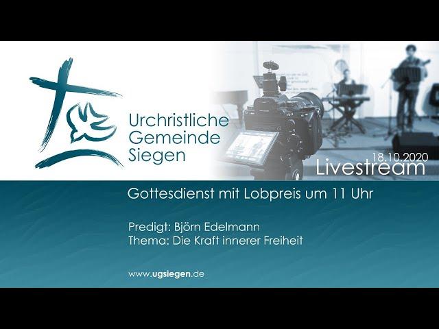 UGS - Gottesdienst mit Lobpreis -  Thema: Die Kraft innerer Freiheit | Predigt: Björn Edelmann