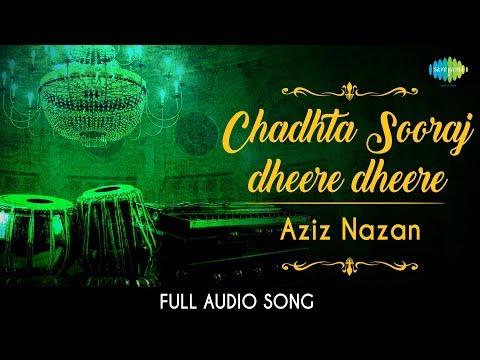 Chadhta Sooraj | Audio | Aziz Nazan | Qaiser Ratnagirvi
