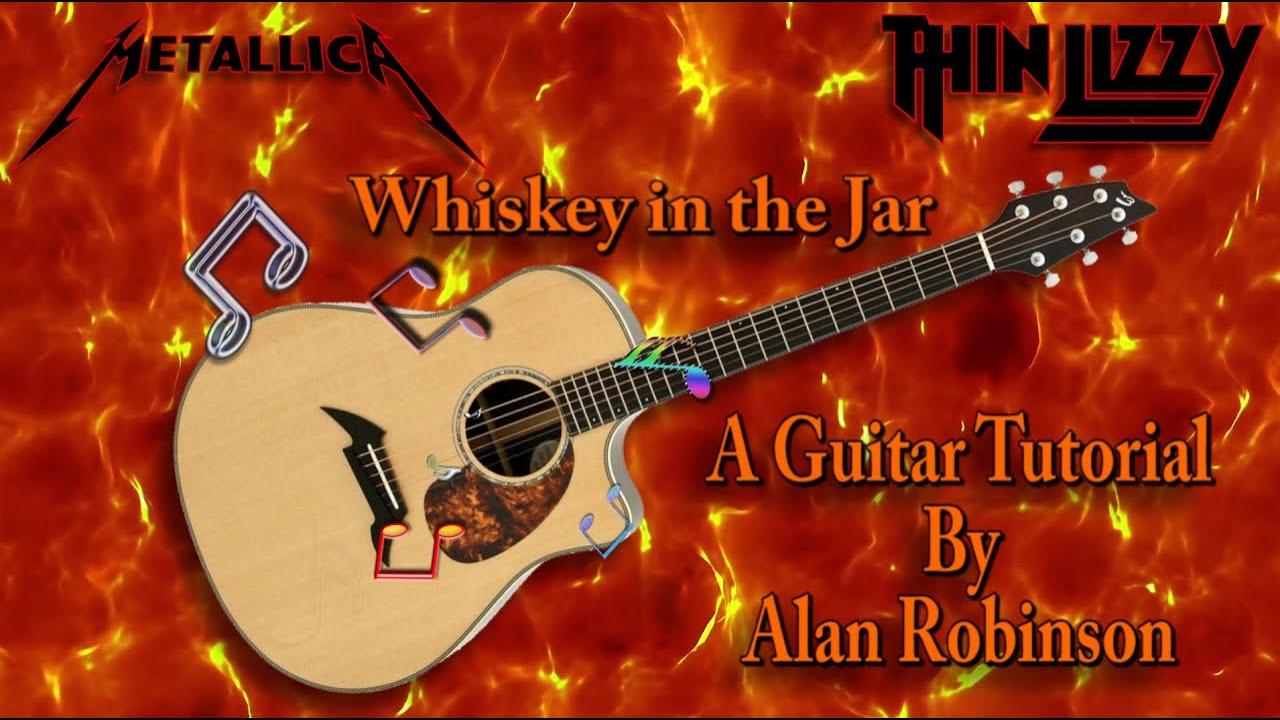 Whiskey in the Jar - Metallica / Thin Lizzy - Acoustic Guitar tutorial (ft. my son on lead etc.)