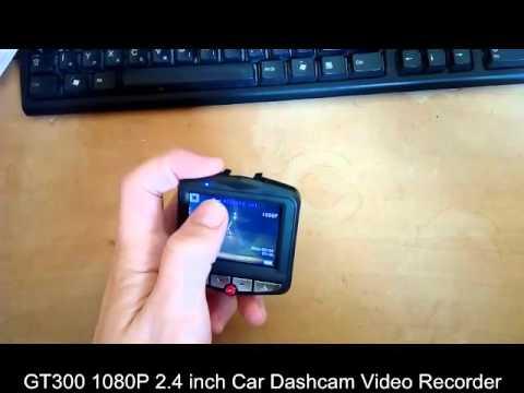 GT300 1080P 2 4 Inch Car Dashcam Video Recorder Review