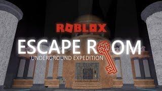 Escape Room [Alpha] Roblox - Underground Expedition