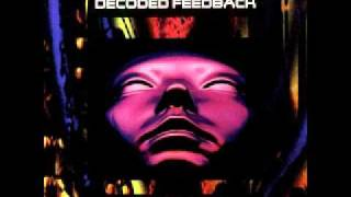Decoded Feedback - Technophoby