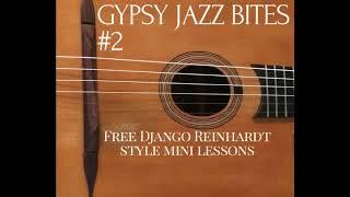 Gypsy Jazz Bites 2 | Django Reinhardt Style Guitar Lessons | Jonny Hepbir | Kent U.K.