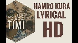 Hamro Kura ( Tyutyu ) - Tunna Bell Thapa.