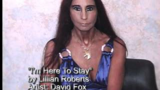 I'm Here To Stay by Lillian Roberts.wmv Thumbnail