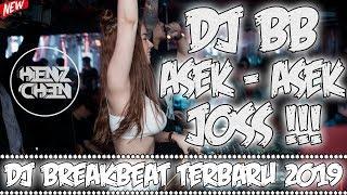 DJ BREAKBEAT ASEK ASEK JOSS 2019