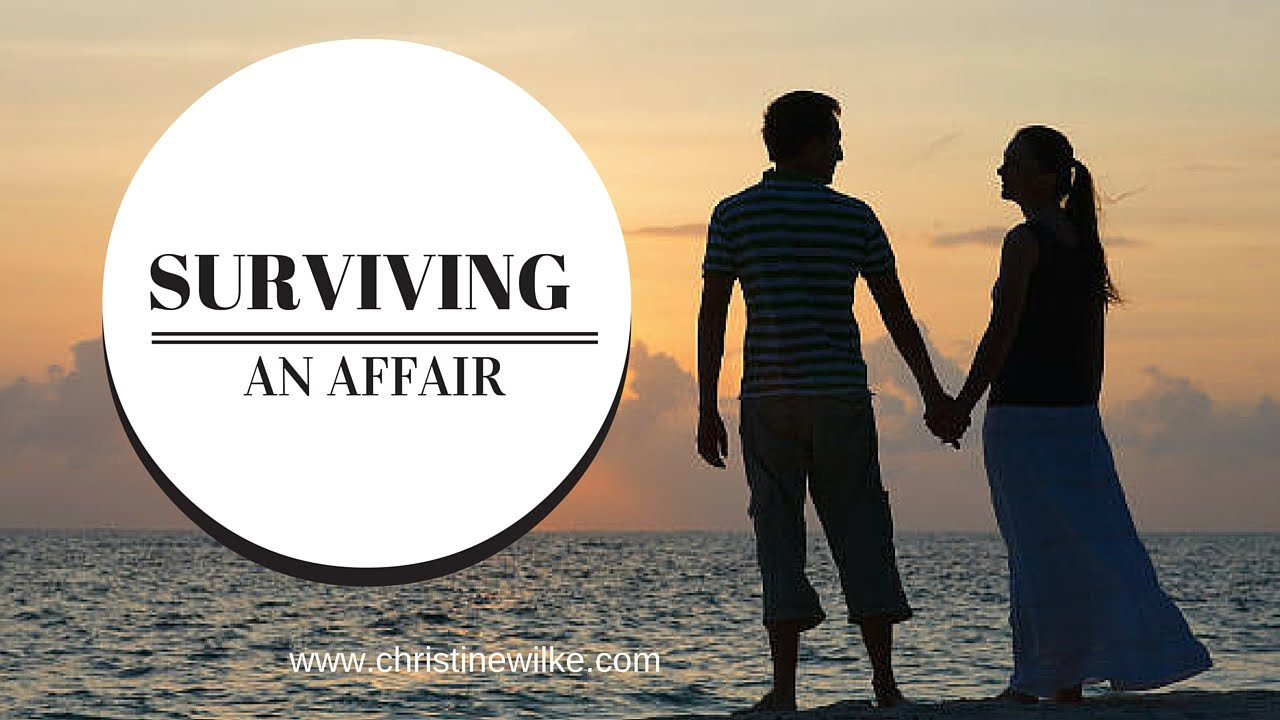 how to recover from an affair in your marriage