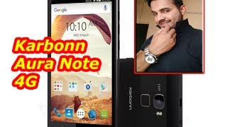 Karbonn Aura Note 4G full Specifications Compare with Redmi 4A amp Sansui Horizon 2