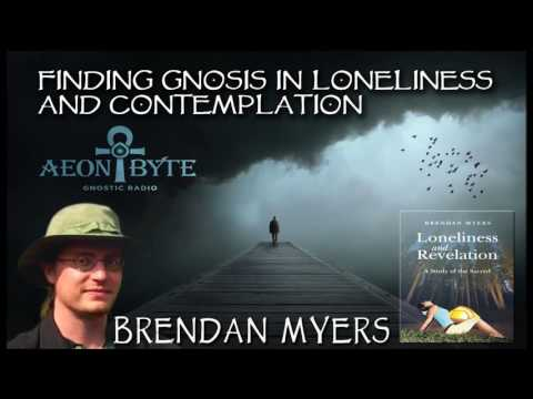 Finding Gnosis in Loneliness and Contemplation
