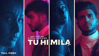 Tu Hi Mila (Vipul Kapoor) Mp3 Song Download