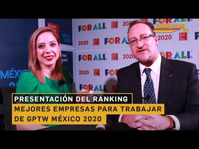 Presentación del Ranking de las Mejores Empresas Para Trabajar de GPTW México 2020