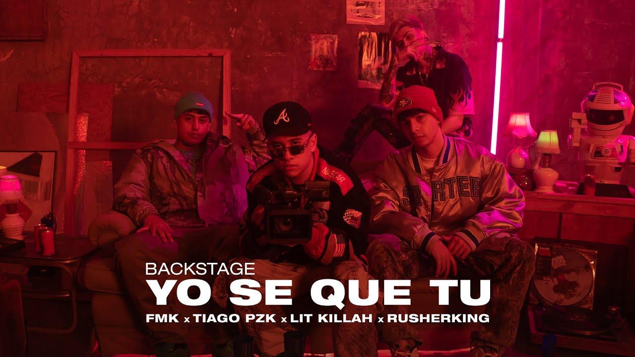 FMK, Tiago PZK, LIT Killah, Rusherking - YO SE QUE TU (Behind The Scenes)