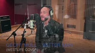 Gambar cover Geoff Mull - Better Man (Westlife Cover)