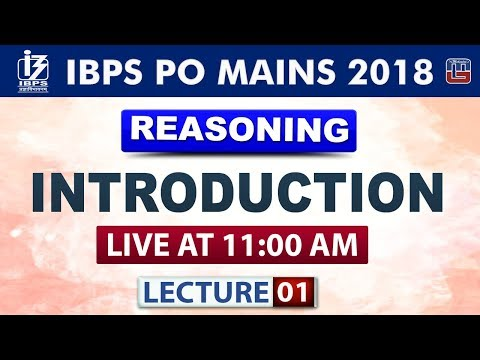 Introduction | Lecture 1 | IBPS PO Mains 2018 | Reasoning | 11:00 AM