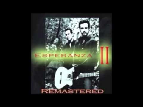 Esperanza - Esperanza II REMASTERED [Full Album] 2014