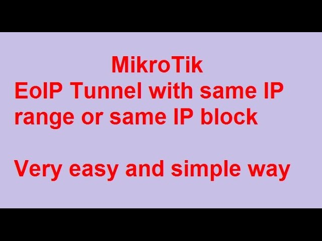 How to configure Mikrotik EoIP tunnel with same    - With Loop Control -  YouTube for Musicians