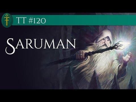 TT #120 - Saruman, o Branco