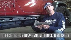 Tech Series - Frame Mounted JK Rocker Knockers