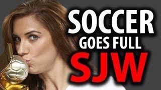 U.S. Women's Soccer Team Goes Full SJW