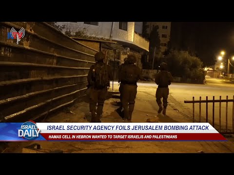 Israel Security Agency Foils Jerusalem Bombing Attack - Your News From Israel