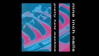 N̲ine I̲n̲ch N̲ails - Pretty Hate Machine (Full Album)