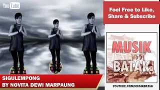 Lagu Batak - Novita Dewi Marpaung - Sigulempong Mp3