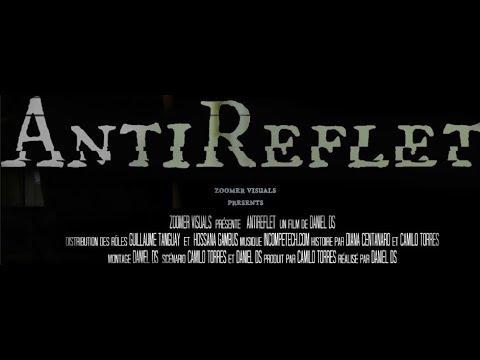 Short Film Antireflet (court métrage Montréal, Québec)