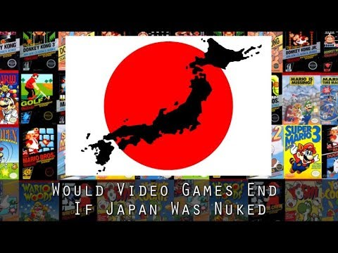 Gaming Theory: What Would Happen To Gaming If Japan Was Nuked by North Korea?