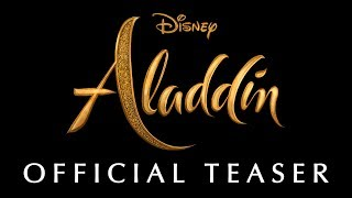 Disney\'s Aladdin Teaser Trailer - In Theaters May 24th, 2019