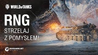 RNG. Strzelaj z pomysłem! [World of Tanks Polska]