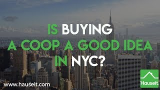 Is Buying a Coop a Good Idea in NYC (2019) | Hauseit®
