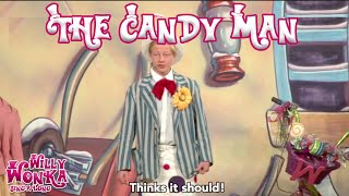 Willy Wonka - The Candy Man (Sing-a-Long Version)