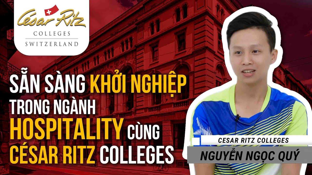 Sẵn sàng khởi nghiệp trong ngành du lịch – nhà hàng khách sạn cùng César Ritz Colleges