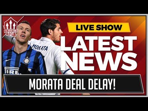 MORATA, PERISIC, MBAPPE TRANSFER LATEST | MANCHESTER UNITED TRANSFER NEWS