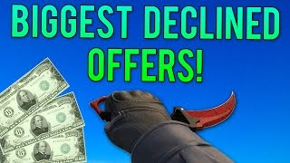 Most Expensive DECLINED Offers On CS GO Skins!
