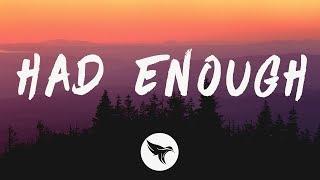 Don Toliver - Had Enough (Lyrics) Feat. Quavo & Offset