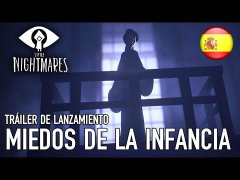 Little Nightmares - PS4/XB1/PC - Miedos De La Infancia (Tráiler De Lanzamiento)