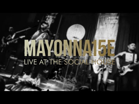 Mayonna15e - Live at The Social House (Full DVD)
