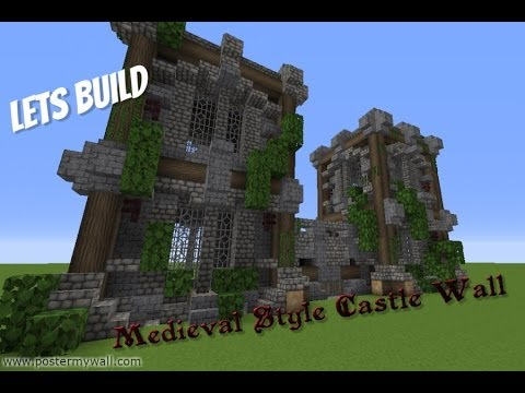 Minecraft: Lets Build/ Medieval Style Castle Wall Tutorial   YouTube