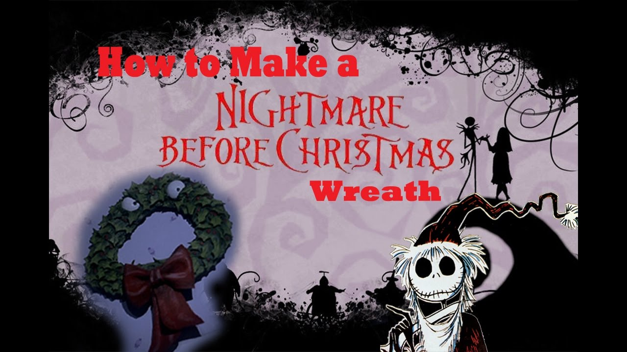 How to make a Nightmare Before Christmas Wreath - YouTube