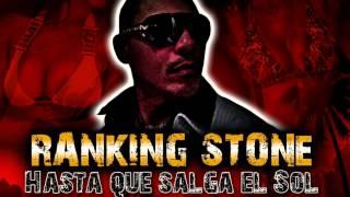 Ranking Stone - Hasta Que Salga El Sol (Prod. by Kevin) 2014 REGGAETON