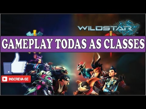 WildStar Gameplay todas as classes Pt-BR 1080p