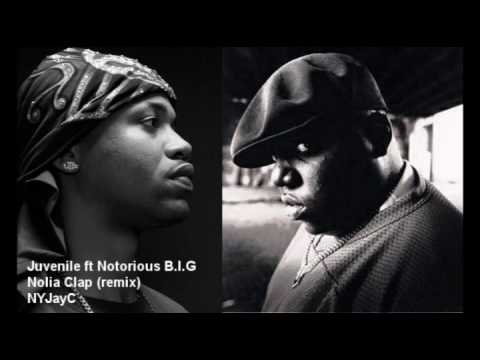 Juvenile ft Notorious B.I.G - Nolia Clap Remix