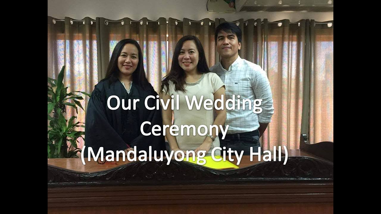 my civil wedding ceremony in mandaluyong city 2017 youtube