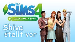Shiva stellt vor - Die Sims 4 Luxus-Party-Accessoires  (HD/LetsPlay)