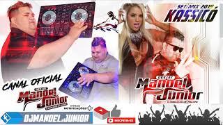 SET KASSICÓ 2019 - MESTRE DJ MANOEL JÚNIOR MEGA STÚDIO M.J PANKADÃO