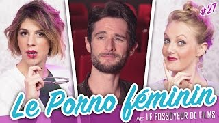 Le Porno Féminin (feat. LE FOSSOYEUR DE FILMS) - Parlons peu...