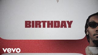 Migos - Birthday (Lyric Video)