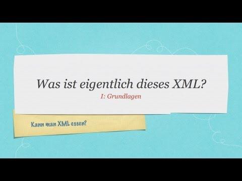 XML Tutorial #1 #Grundlagen #Einführung